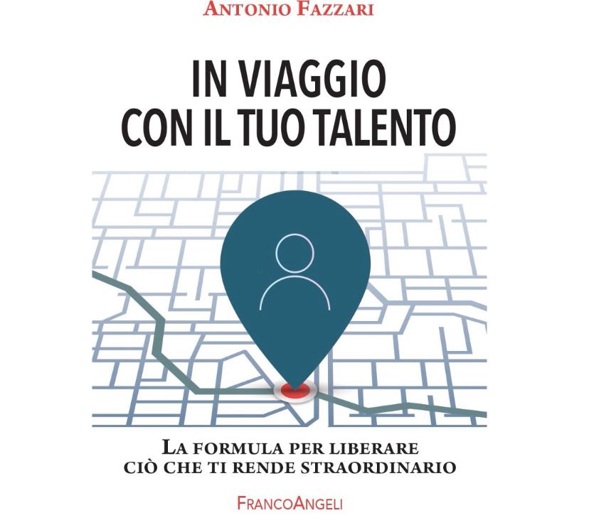 Episodio 34. In Viaggio con il tuo talento – Antonio Fazzari (video intervista)